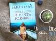 Recensione: Dove tutto diventa possibile di Sarah Lark