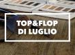 Top&Flop del mese #2